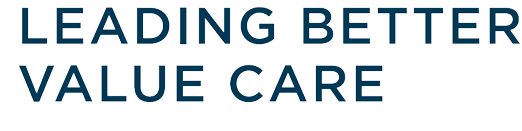 Leading Better Value Care